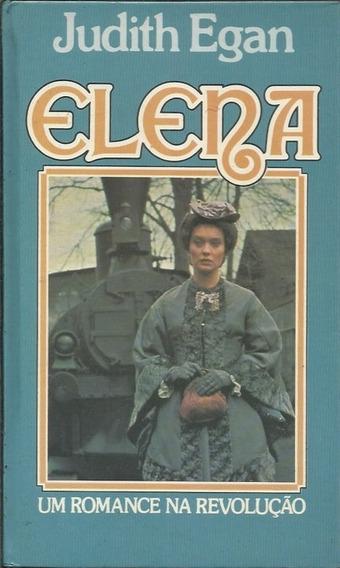 Elena Um Romance Na Revolução - Judith Egan