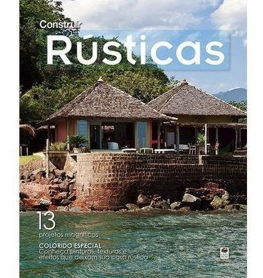 Revista Construir Rústicas, 6 Casa Dois