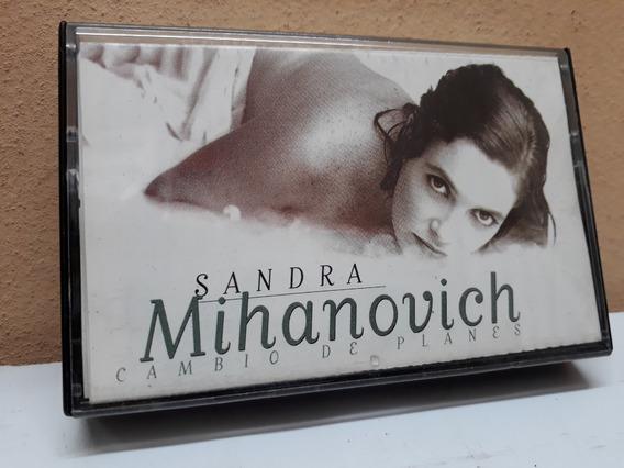 Sandra Mihanovich*cassette*cambio De Planes *nuevo Sin Uso