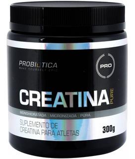 Creatina Pura 300g - Probiotica - Original - Hipertrofia -