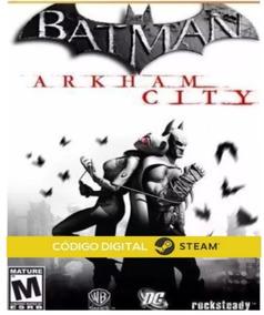 Batman Arkham City Pc Steam Key Código Digital Envio Rápido