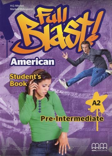 American Full Blast - Pre-intermediate - St - H.q., Marileni