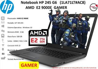 Notebook Hp 245 G6 (1la71lt#ac8) Amd E2 9000e Gamer