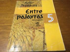 Livro Entre Palavras 5 Língua Portuguesa Frete Grátis