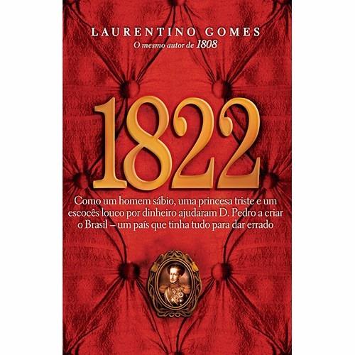 Livro: 1822 - Laurentino Gomes