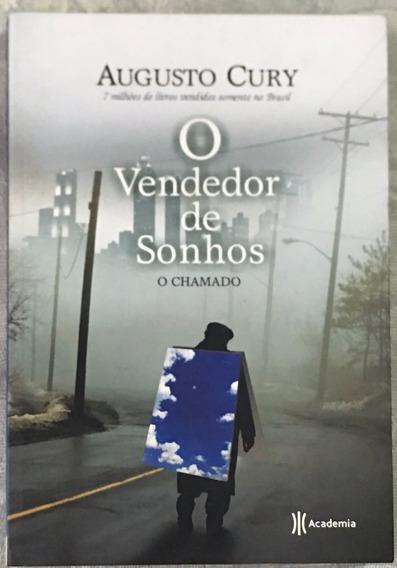 O Vendedor De Sonhos - O Chamado - Augusto Cury.