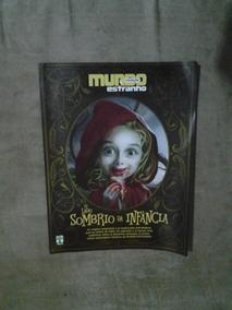 Revista Mundo Estranho O Lado Sombrio Da Infância Nº01