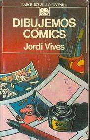 Livro Dibujemos Cómics Vamos Desenhar Quadrinhos