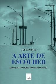 A Arte De Escolher (português) Capa Comum 1 Jun 2010