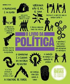 O Livro Da Política - 2ª Ed. 2017 - Col. As Grandes Ideias