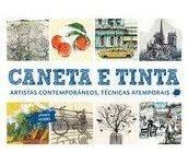 Caneta E Tinta- Artistas Contemporâneos, Técnicas Atemporais