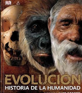 Evolución, Historia De La Humanidad - Dra. Alice Roberts