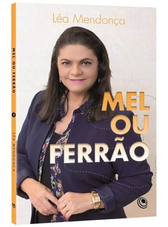 Livro Mel Ou Ferrão Léa Mendonça
