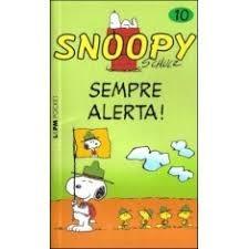 Snoopy 10 Sempre Alerta Charles Schulz