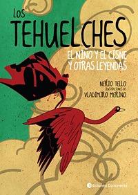 Los Tehuelches - El Niño Y El Cisne, Tello, Continente
