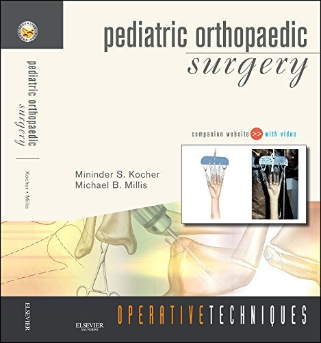 Operative Techniques Pediatric Orthopaedic Surgery