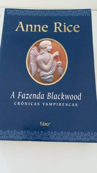 Livro A Fazenda Blackwood Crônicas Vampirescas - Anne Rice