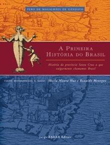A Primeira História Do Brasil