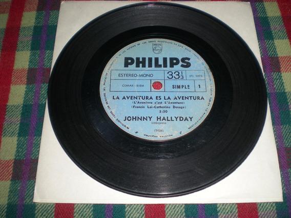 Johnny Hallyday / La Aventura Es La Aventura Simple S2
