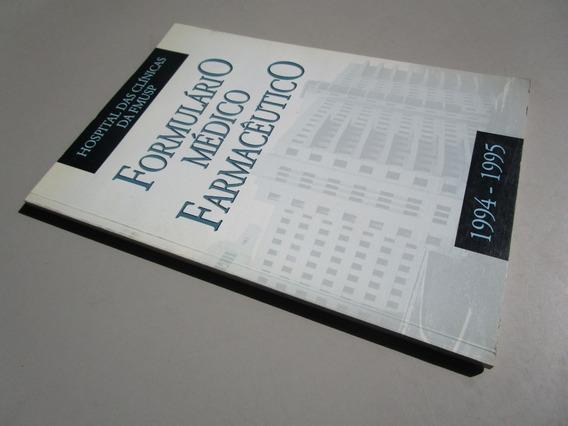 Formulário Médico Farmacêutico - 1994/1995 - Hc - Fmusp