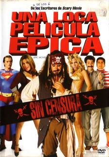Una Loca Película Épica ( Epic Movie ) Dvd Original