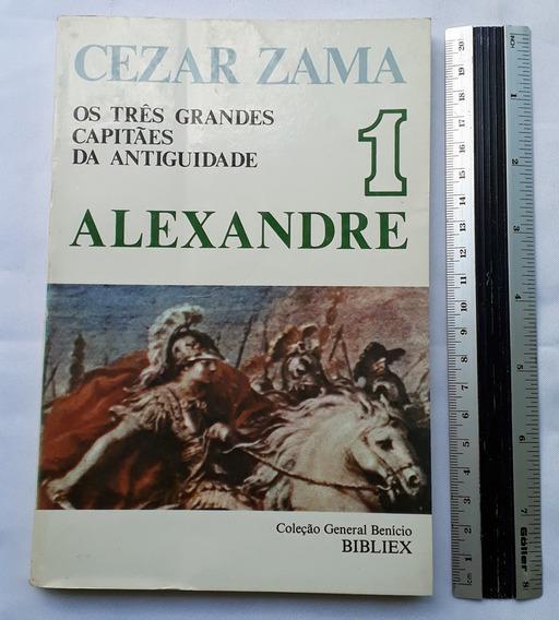 Combo 2 Livros Alexandre Anibal E César Os 3 Capitães Zama