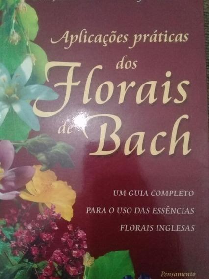 Livro Aplicações Dos Florais De Bach - Wagner Belluco