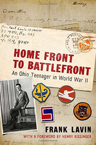 47a422c6f236 Libro Home Front To Battlefront  An Ohio Teenager In World