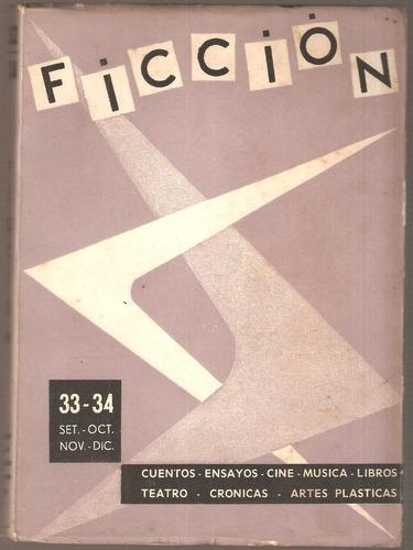 Revista Ficción Nº 33 34 Bullrich - Riestra - Denevi