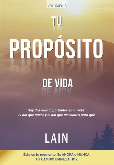 Tu Propósito De Vida - Voz De Tu Alma 3 - Lain García Calvo