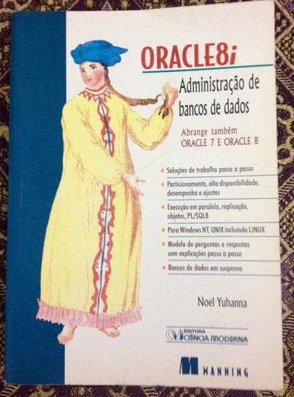 Livro - Oracle 8i (administração De Bancos De Dados)