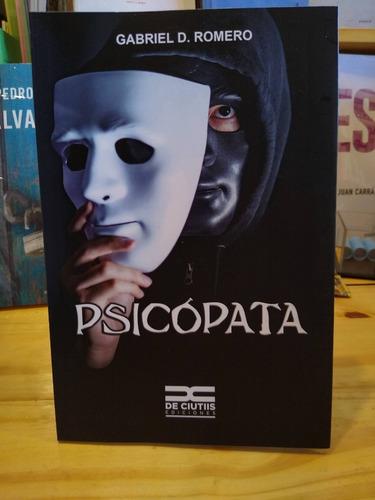 Psicópata- Gabriel D. Romero (vit)