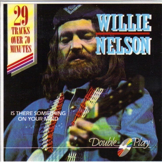 Cd Willie Nelson Is There Something On Uour Mind
