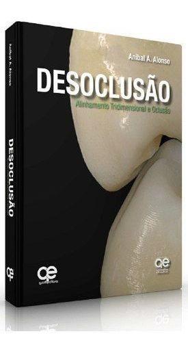 Livro Desoclusão Alinhamento Tridimensional E Oclusão