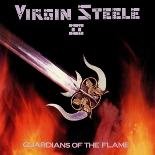 Virgin Steele Il - Guardians Of The Flame - Cd