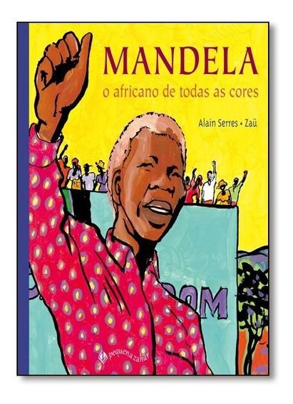 Livro - Mandela O Africano De Todas As Cores