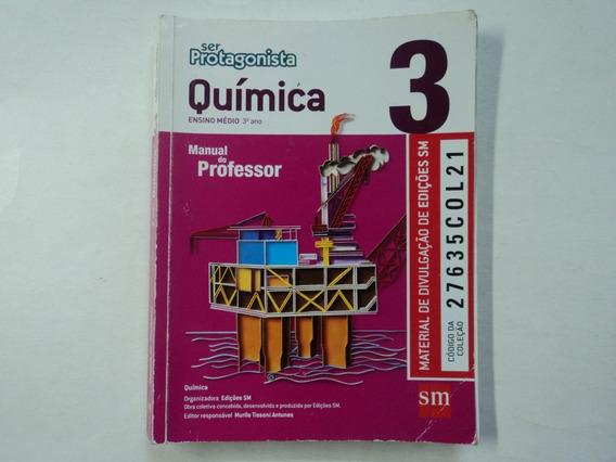Química Vol. 3 Ser Protagonista - Manual Do Professor