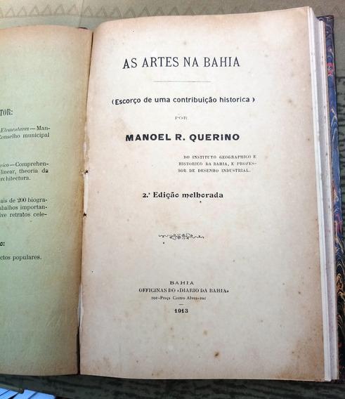 As Artes Na Bahia - Escorço De Uma Contribuição Histórica
