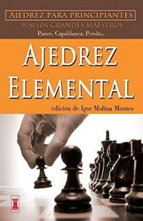 Ajedrez Elemental, Igor Molina Montes, Robin Book