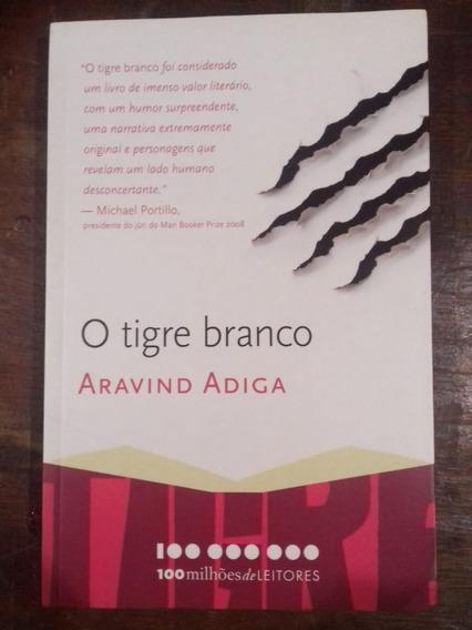 Livro O Tigre Branco - Aravind Adiga