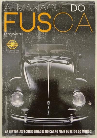 Livro Almanaque Do Fusca - Novo/lacrado