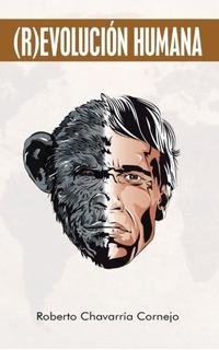 Libro : (r) Evolucion Humana - Cornejo, Roberto Chavarria