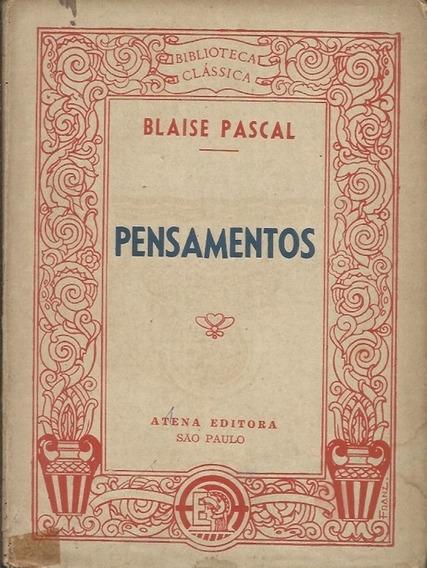 Pensamentos - Blaise Pascal - Editora Atena