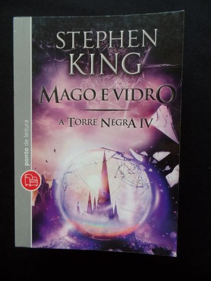 Stephen King - Mago E Vidro - A Torre Negra 4