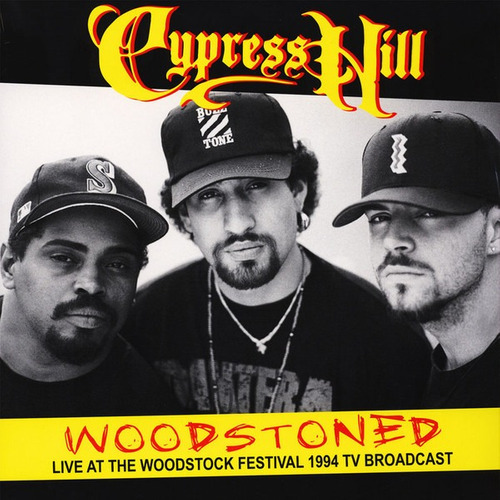 Cypress Hill - Woodstoned: Live At The Woodstock Festival -