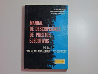 Manual De Descripciones De Puestos Ejecutivos. C. L. Benne