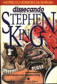 Dissecando Stephen King - Mestres Do Hor Tim Underwood E Ch