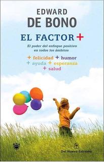 El Factor Positivo - Edward De Bono
