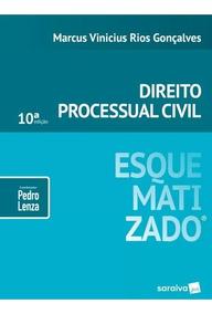 Direito Processual Civil Esquematizado - 10ª Ed. 2019