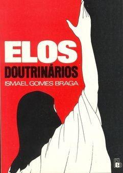 Livro Elos Doutrinários - Religião - Ismael Gomes Braga